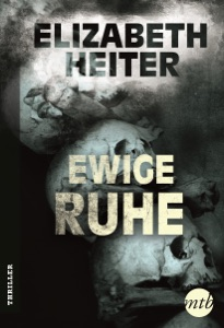 Ewige Ruhe - Elizabeth Heiter pdf download