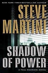 Shadow of Power - Steve Martini pdf download
