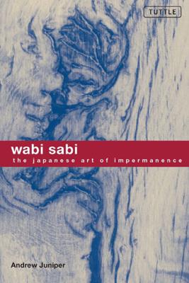 Wabi Sabi - Andrew Juniper