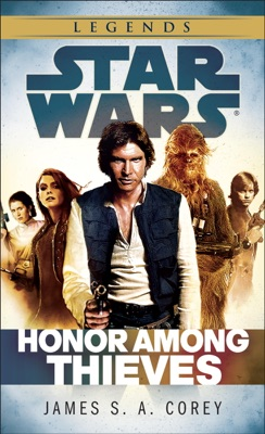 Honor Among Thieves: Star Wars Legends - James S. A. Corey pdf download