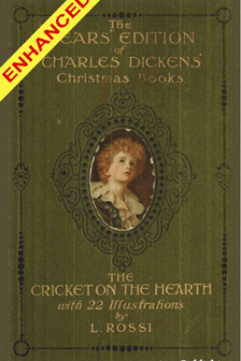 The Cricket on the Hearth + FREE Audiobook Included - Charles Dickens, L. Rossi & Ngims Publishing