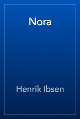 Nora - Henrik Ibsen pdf download