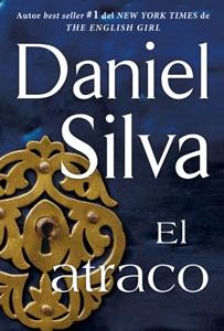 atraco (The Heist - Spanish Edition) - Daniel Silva pdf download