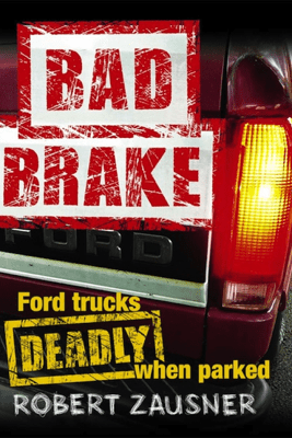 Bad Brake - Robert Zausner