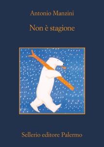 Non è stagione - Antonio Manzini pdf download