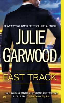 Fast Track - Julie Garwood pdf download