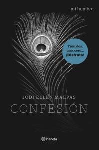 Mi hombre. Confesión - Jodi Ellen Malpas pdf download