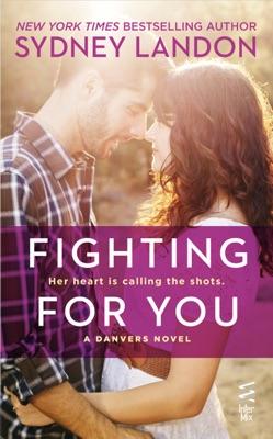Fighting for You - Sydney Landon pdf download