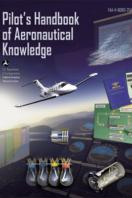 Pilot's Handbook of Aeronautical Knowledge - Federal Aviation Administration (FAA)