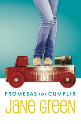 Promesas por cumplir - Jane Green pdf download