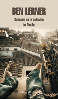 Saliendo de la estación de Atocha - Ben Lerner pdf download