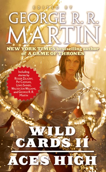 Aces High by George R.R. Martin & Wild Cards Trust PDF Download