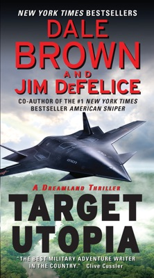 Target Utopia: A Dreamland Thriller - Dale Brown & Jim DeFelice pdf download