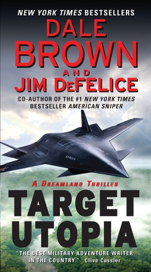 Target Utopia: A Dreamland Thriller by Dale Brown & Jim DeFelice PDF Download
