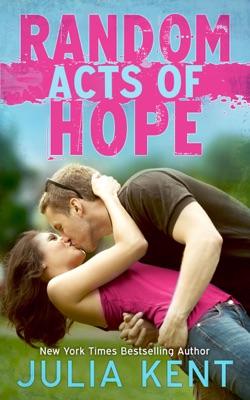 Random Acts of Hope - Julia Kent pdf download