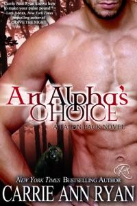 An Alpha's Choice - Carrie Ann Ryan pdf download