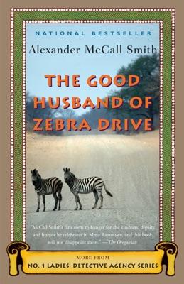 The Good Husband of Zebra Drive - Alexander McCall Smith pdf download