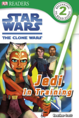DK Readers L2: Star Wars: The Clone Wars: Jedi in Training (Enhanced Edition) - Heather Scott