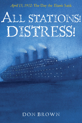 All Stations! Distress! - Don Brown