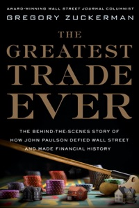 The Greatest Trade Ever - Gregory Zuckerman pdf download