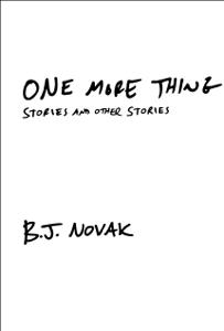One More Thing - B. J. Novak pdf download