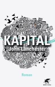 Kapital - John Lanchester & Dorothee Merkel pdf download
