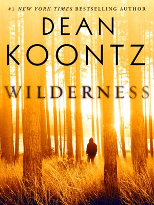 Wilderness (Short Story) - Dean Koontz pdf download