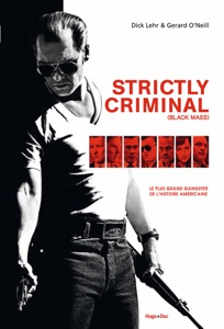 Strictly criminal (Black mass) - Dick Lehr & Gerard O'Neill pdf download