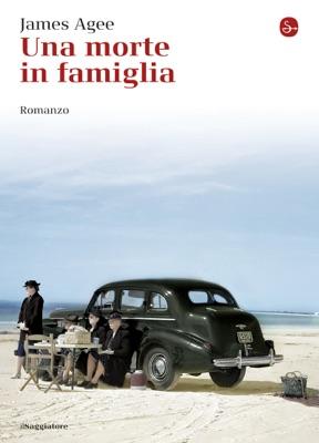 Una morte in famiglia - James Agee pdf download