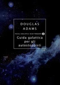 Guida galattica per gli autostoppisti - Douglas Adams pdf download