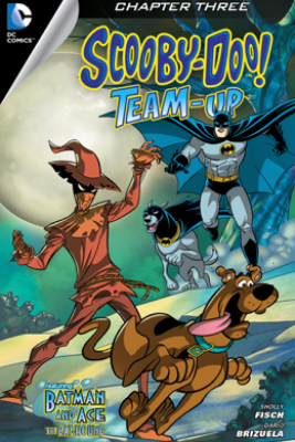 Scooby-Doo Team-Up (2013- ) #3 - Sholly Fisch & Dario Brizuela