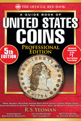 The Official Red Book: A Guide Book of United States Coins, Professional Edition - R.S. Yeoman & Kenneth Bressett