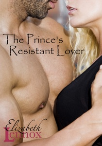 The Prince's Resistant Lover - Elizabeth Lennox pdf download