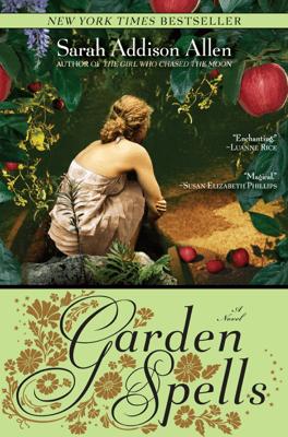 Garden Spells - Sarah Addison Allen pdf download
