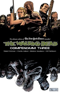 The Walking Dead: Compendium Three - Robert Kirkman & Charlie Adlard pdf download