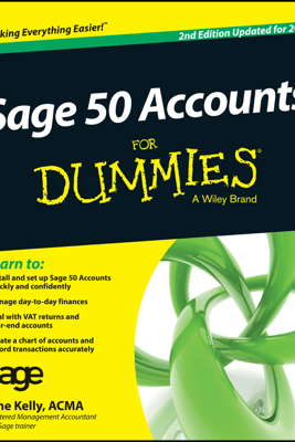 Sage 50 Accounts For Dummies - Jane Kelly
