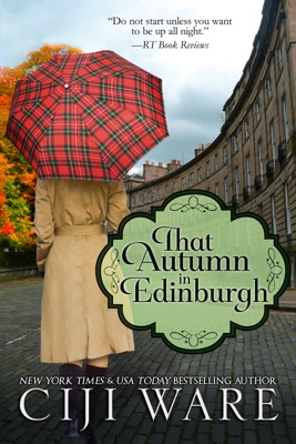 That Autumn in Edinburgh - Ciji Ware pdf download