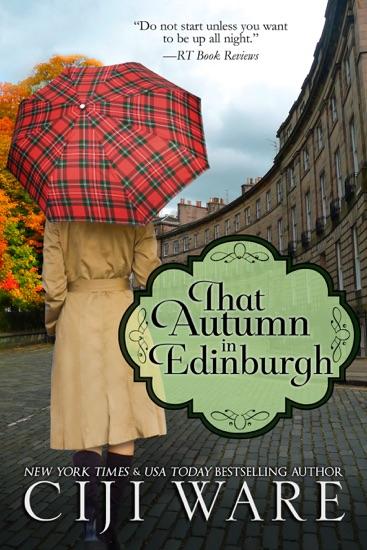 That Autumn in Edinburgh - Ciji Ware pdf download