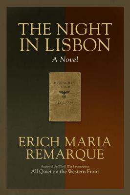 The Night in Lisbon - Erich Maria Remarque & Ralph Manheim pdf download