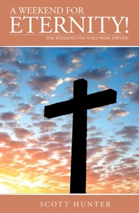 A Weekend For Eternity! - Scott Hunter pdf download