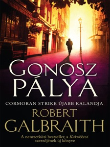 Gonosz pálya - Robert Galbraith pdf download