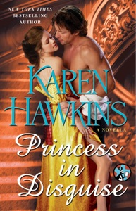 Princess in Disguise: A Novella - Karen Hawkins pdf download