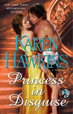 Princess in Disguise: A Novella - Karen Hawkins pdf download