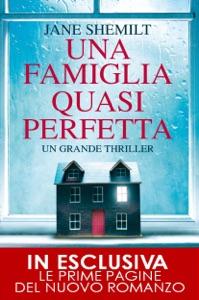 Una famiglia quasi perfetta - Jane Shemilt pdf download