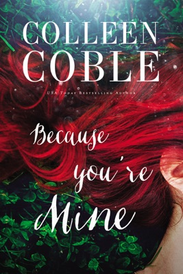 Because You're Mine - Colleen Coble pdf download