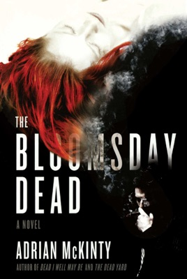 The Bloomsday Dead - Adrian McKinty pdf download
