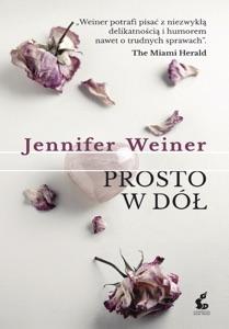 Prosto w dół - Jennifer Weiner pdf download