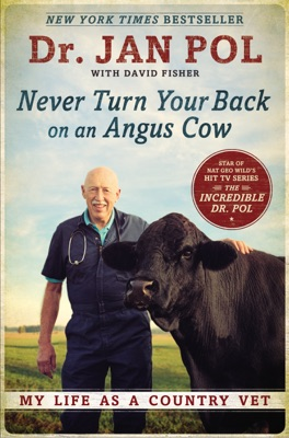 Never Turn Your Back on an Angus Cow - Dr. Jan Pol & David Fisher pdf download