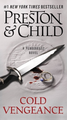 Cold Vengeance - Douglas Preston & Lincoln Child pdf download