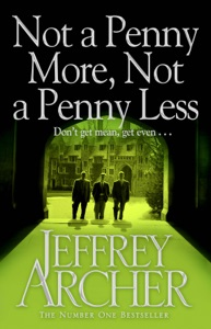 Not A Penny More, Not A Penny Less - Jeffrey Archer pdf download